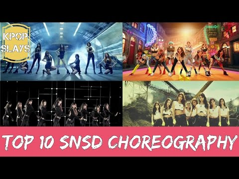 Top 10 SNSD Choreography