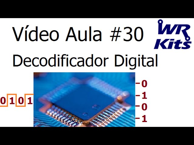 DECODIFICADOR DIGITAL | Vídeo Aula #30