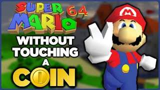 Is it possible to beat Super Mario 64 without touching a single coin?