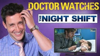 Real Doctor Reacts to THE NIGHT SHIFT | Medical Drama Review | Doctor Mike
