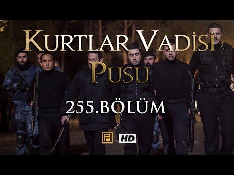 Kurtlar Vadisi Pusu (255.Bölüm YENİ) | 16 Nisan SON BÖLÜM 720p Full HD Tek Parça İzle