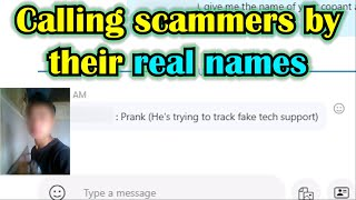 Calling Scammers by their real names