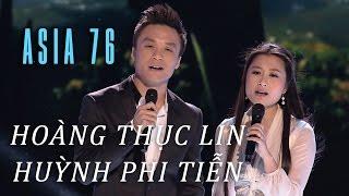 Xin Anh Giữ Trọn Tình Quê - Hoàng Thục Linh, Huỳnh Phi Tiễn (ASIA 76)