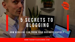 Episode 6 Secrets To Blogging