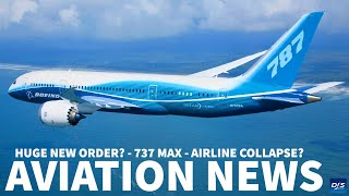 HUGE NEW ORDER? - 737 MAX | Aviation News