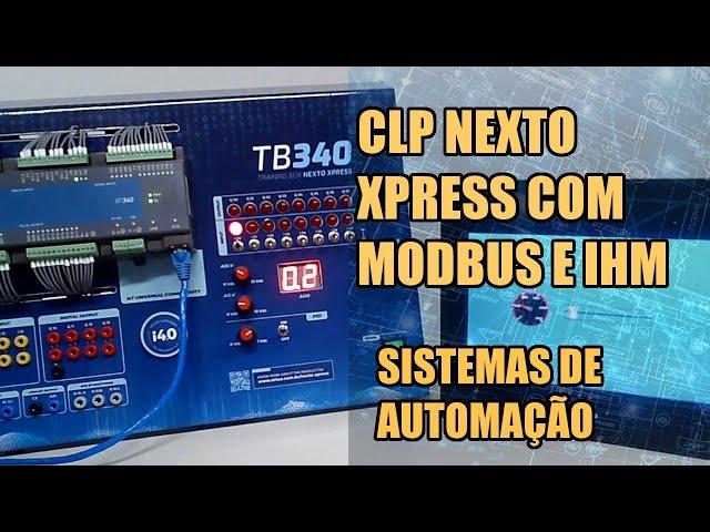 CLP NEXTO XPRESS COM MODBUS E IHM NA PRÁTICA!