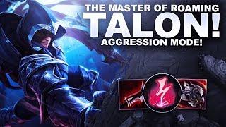 ROAM MASTER TALON! ALL OUT AGGRESSION MODE! | League of Legends