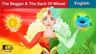 The Beggar & The Sack Of Wheat 👸 Bedtime stories 🌛 Fairy Tales For Teenagers | WOA Fairy Tales