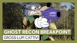 Ghost Recon Breakpoint - Grossi Lupi Cattivi
