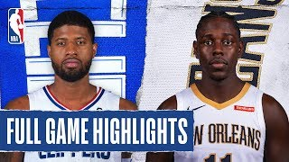 CLIPPERS at PELICANS | FULL GAME HIGHLIGHTS | November 14, 2019