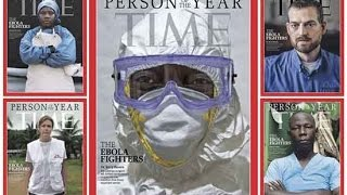 Time Magazine's 2014 Person of the Year: Ebola fighters