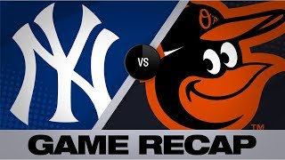 Tauchman, Ford lead Yankees to 9-6 victory | Yankees-Orioles Game Highlights 8/5/19