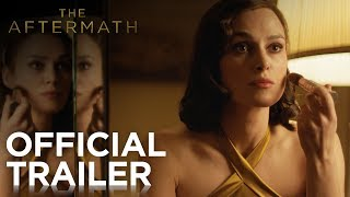 THE AFTERMATH | Official Trailer | FOX Searchlight
