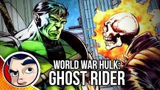 "World War Hulk ""Smashing Ghost Rider"" - InComplete Story 