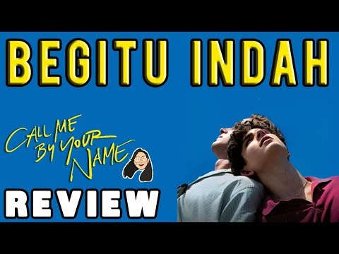 Call Me By Your Name Review Indonesia