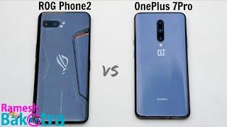 Asus Rog Phone 2 vs OnePlus 7 Pro SpeedTest and Camera Comparison