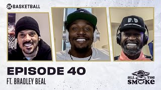 Bradley Beal | Ep 40 | ALL THE SMOKE Full Episode | #StayHome with SHOWTIME Basketball