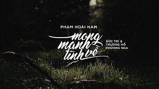 Lyrics || Mong Manh Tình Về || Phạm Hoài Nam / Đức Trí & Trương Hồ Phương Nga