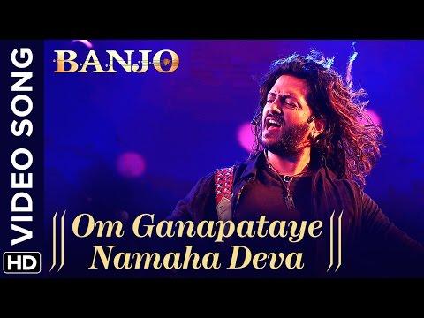 Om Ganapataye Namaha Deva Lyrics - Banjo | Vishal Dadlani