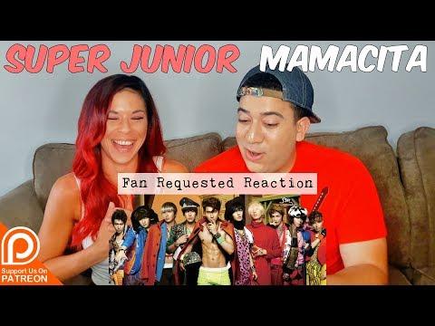 Super Junior Mamacita MV Reaction