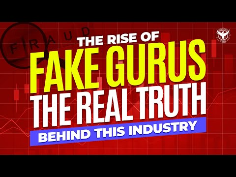 The Rise Of Fake Gurus - The REAL TRUTH Behind This Industry