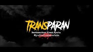 Cerita Horor True Story - Transparan