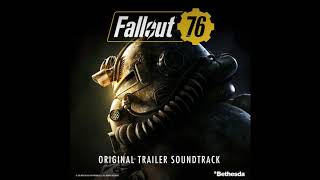 Take Me Home, Country Roads | Fallout 76 (Original Trailer Soundtrack)