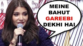 Anushka Sharma BREAKS DOWN While Talking About Her Poverty Days