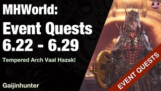 Monster Hunter World: Event Quests [6.22- 6.29]