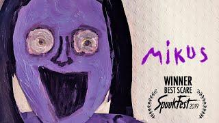 MIKUS - Award Winning Horror Short