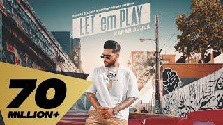 Let Em Play – Karan Aujla Video HD