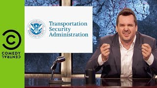 What's The Point Of The TSA? | The Jim Jefferies Show