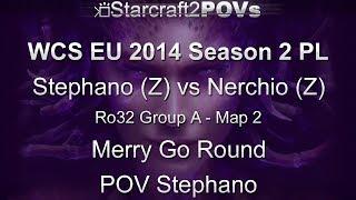 SC2 HotS - WCS EU 2014 S2 PL - Stephano vs Nerchio - Ro32 Group A - Map 2 - Merry Go - Stephano