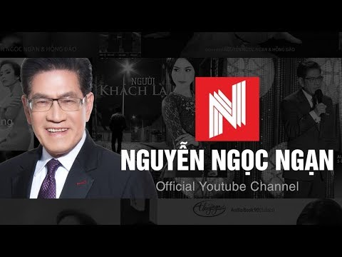 Giới Thiệu Kênh YouTube Nguyễn Ngọc Ngạn