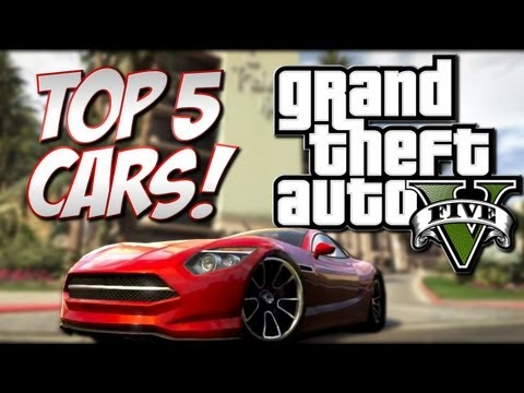 GTA 5 - Top 5 Cars (Grand Theft Auto 5