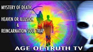 """""""WHAT HAPPENS WHEN WE DIE"""": David Icke ~ Linda M. Howe ~ Jordan Maxwell ~John Lear [Age Of Truth TV]"""