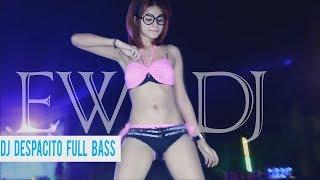 NEW DJ DESPACITO FULL BASS HOT