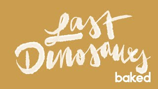 Last Dinosaurs | Bass God | Baked Goods Live Sessions