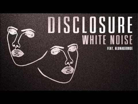 Disclosure 'White Noise' feat AlunaGeorge