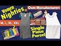 ప్యూర్ కాటన్ లో Nighties at ₹230 Direct from Manufacturers Feeding Nighties Single Piece Courier👍