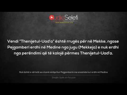 Nuk është e vërtetë se e kanë mirëpritur Pejgamberin me enashide kur erdhi në Medine – Shejkh Feuzan