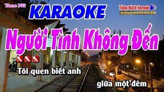 Người Tình Không Đến Karaoke 123 HD (Tone Nữ) - Nhạc Sống Tùng Bách