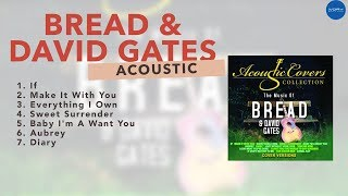 Music of Bread & David Gates (Acoustic Covers) | NON-STOP