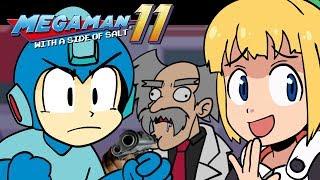 Megaman 11 with a side of salt