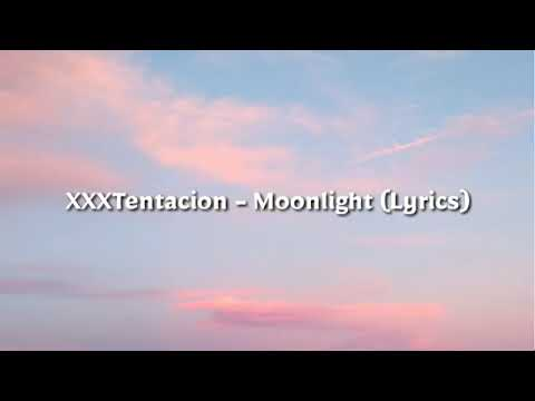 Moonlight lyrics/XXX Tentacion/Queen Royal