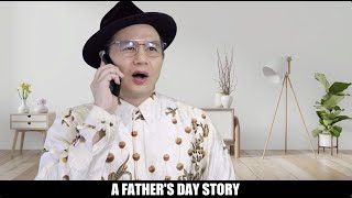 A FATHER'S DAY STORY