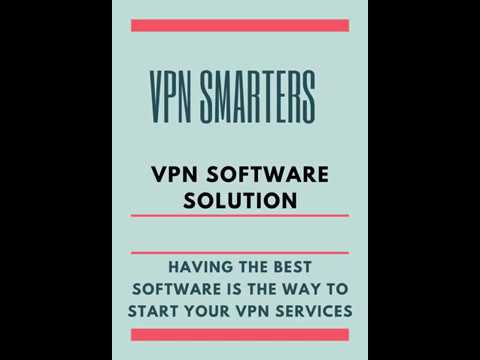 VPN Software Solutions For VPN Resellers
