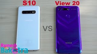 Samsung Galaxy S10 vs Honor View 20 SpeedTest and Camera Comparison
