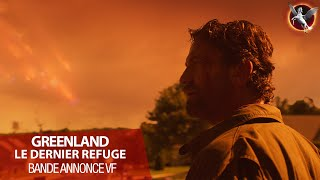 Greenland le dernier refuge :  bande-annonce VF