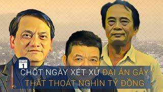 Chốt ngày xét xử vụ Trần Bắc Hà | VTC1